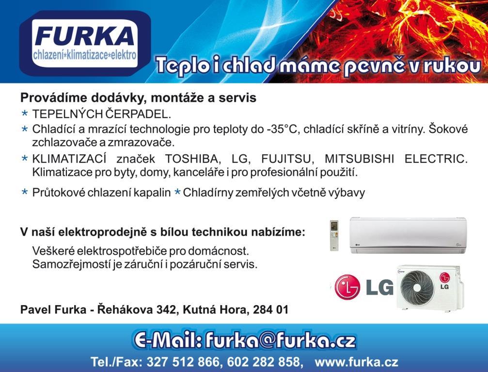 Firma Furka provádí dodávky a montáže klimatizačních zařízení, tepelných čerpadel, chlazení průmyslových kapalin, chladících technologií pro chladírny a mrazírny.