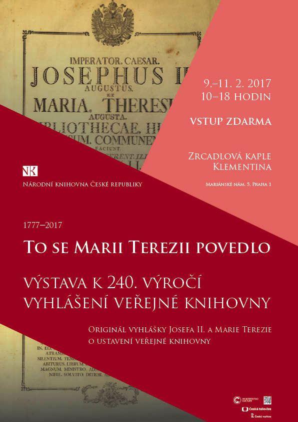 Národní knihovna České republiky připravuje výstavu, s názvem To se Marii Terezii povedlo u příležitosti 240. výročí otevření klementinské knihovny pro veřejnost.