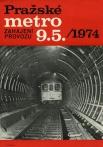 Propagační plakát oznamující zahájení provozu pražského metra