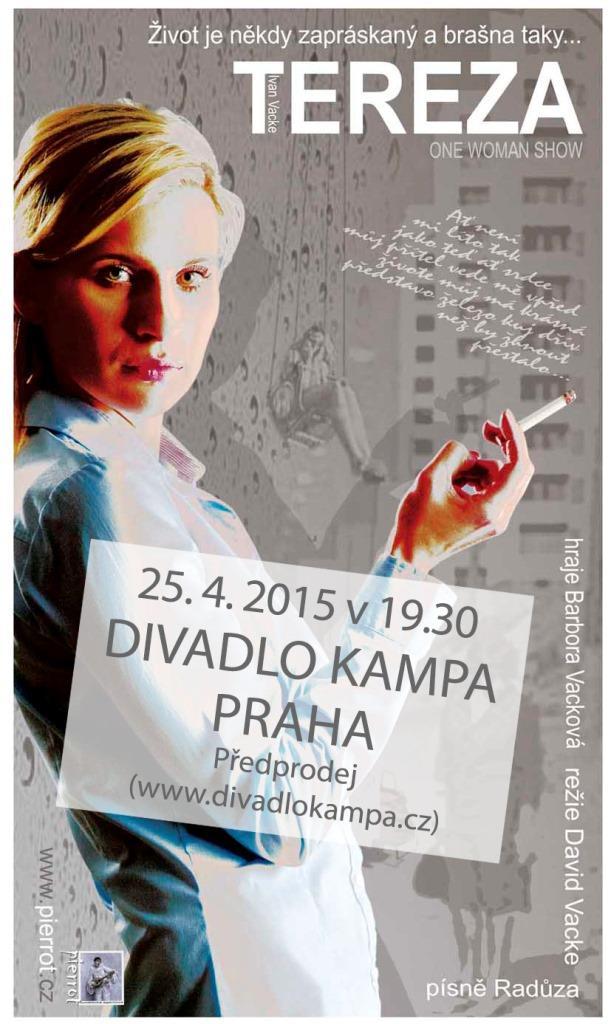 Zveme vás do Divadla Kampa v Praze na autorskou komorní divadelní hru Tereza. Pro velký úspěch tuto inscenaci znovu uvádí na pražských divadelních prknech Umělecká agentura Pierrot.